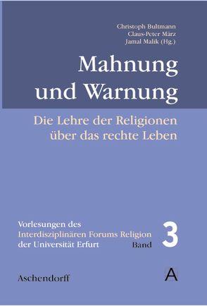 Mahnung und Warnung von Bultmann,  Christoph, Malik,  Jamal, März,  Claus P