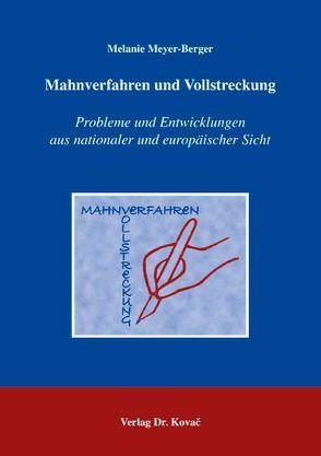 Mahnverfahren und Vollstreckung von Meyer-Berger,  Melanie