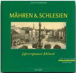 Mähren und Schlesien – Unvergessene Heimat von Goltschek,  Josef v
