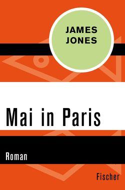 Mai in Paris von Bastuk,  Emil, Jones,  James