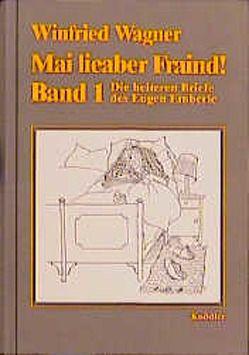 Mai lieaber Fraind von Helferstorfer,  Hans, Wagner,  Winfried