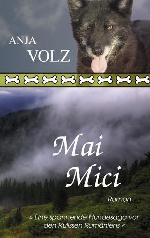 Mai Mici von Volz,  Anja