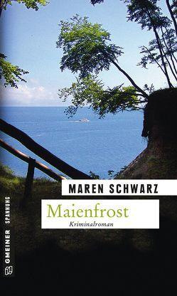 Maienfrost von Schwarz,  Maren