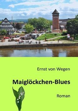 Maiglöckchen-Blues von von Wegen,  Ernst