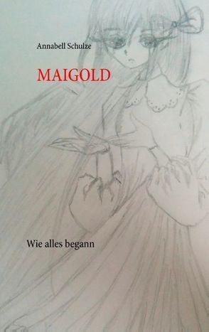 Maigold von Schulze,  Annabell