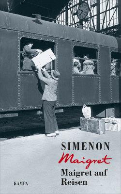 Maigret auf Reisen von Becker,  Julia, Klau,  Barbara, Simenon,  Georges, Wille,  Hansjürgen