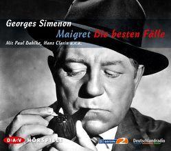 Maigret – Die besten Fälle von Clarin,  Hans, Dahlke,  Paul, Frank,  Horst, Simenon,  Georges, Westphal,  Gert, Wussow,  Klausjürgen
