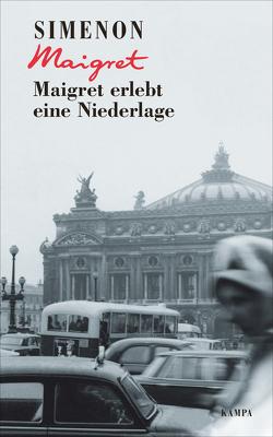 Maigret erlebt eine Niederlage von Bodmer,  Thomas, Simenon,  Georges