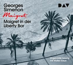 Maigret in der Liberty Bar von Klau,  Barbara, Kreye,  Walter, Madlung,  Mirjam, Simenon,  Georges, Stockmann,  Wolfgang, Wille,  Hansjürgen