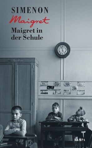 Maigret in der Schule von Edl,  Elisabeth, Matz,  Wolfgang, Simenon,  Georges