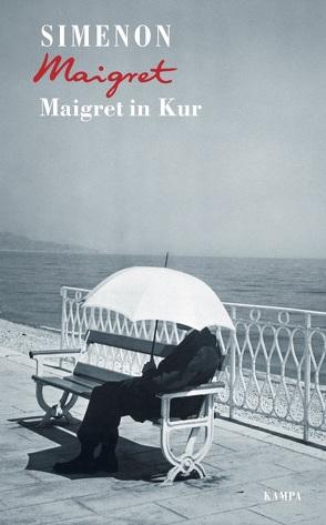 Maigret in Kur von Brands,  Bärbel, Klau,  Barbara, Simenon,  Georges, Wille,  Hansjürgen