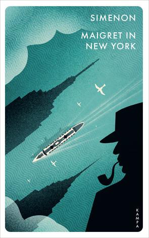 Maigret in New York von Jolles,  Bernhard, Madlung,  Mirjam, Simenon,  Georges