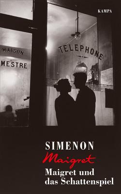 Maigret und das Schattenspiel von Meier,  Gerhard, Simenon,  Georges