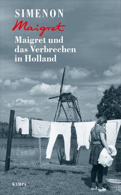 Maigret und das Verbrechen in Holland von Becker,  Julia, Hansjürgen,  Wille, Klau,  Barbara, Parks,  Tim, Simenon,  Georges