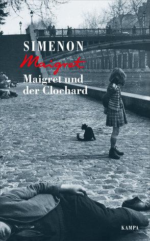 Maigret und der Clochard von Klau,  Barbara, Madlung,  Mirjam, Simenon,  Georges, Wille,  Hansjürgen