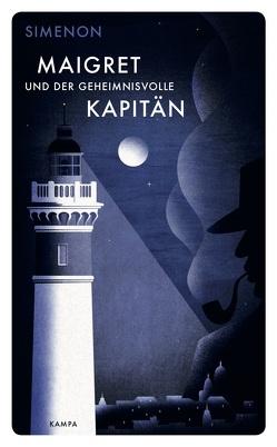 Maigret und der geheimnisvolle Kapitän von Becker,  Julia, Klau,  Barbara, Simenon,  Georges, Wille,  Hansjürgen