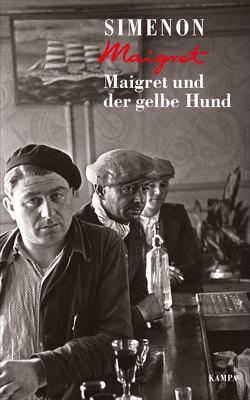 Maigret und der gelbe Hund von Edl,  Elisabeth, Matz,  Wolfgang, Simenon,  Georges