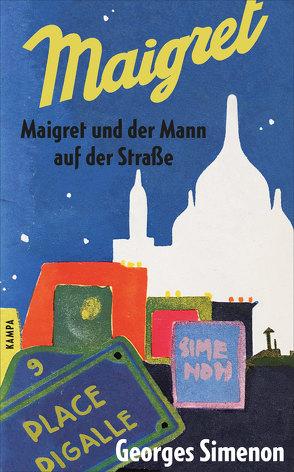 Maigret und der Mann auf der Straße von García Márquez,  Gabriel, Simenon,  Georges, Walz,  Melanie