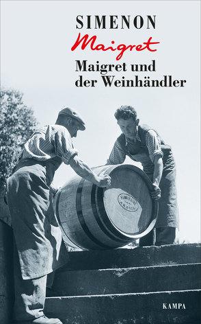 Maigret und der Weinhändler von Klau,  Barbara, Madlung,  Mirjam, Simenon,  Georges, Wille,  Hansjürgen