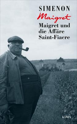 Maigret und die Affäre Saint-Fiacre von Camilleri,  Andrea, Klau,  Barbara, Madlung,  Mirjam, Simenon,  Georges, Wille,  Hansjürgen