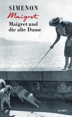 Maigret und die alte Dame von Klau,  Barbara, Madlung,  Mirjam, Simenon,  Georges, Wille,  Hansjürgen
