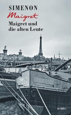 Maigret und die alten Leute von Klau,  Barbara, Roßbach,  Regina, Simenon,  Georges, Wille,  Hansjürgen