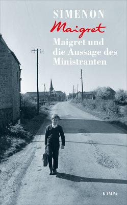Maigret und die Aussage des Ministranten von Brands,  Bärbel, Klau,  Barbara, Papst,  Manfred, Simenon,  Georges, Wille,  Hansjürgen