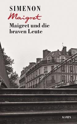 Maigret und die braven Leute von Klau,  Barbara, Madlung,  Mirjam, Simenon,  Georges, Wille,  Hansjürgen