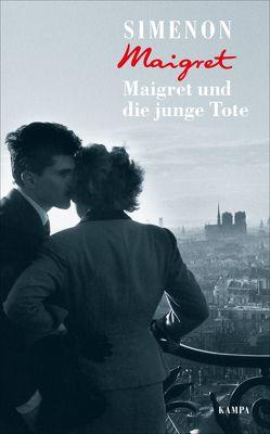 Maigret und die junge Tote von Moritz,  Rainer, Simenon,  Georges