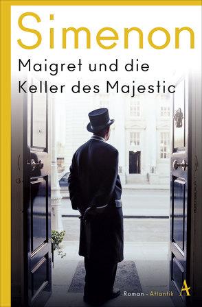 Maigret und die Keller des Majestic von Klau,  Barbara, Simenon,  Georges, Wegmann,  Sara, Wille,  Hansjürgen