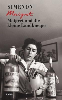 Maigret und die kleine Landkneipe von Moritz,  Rainer, Simenon,  Georges