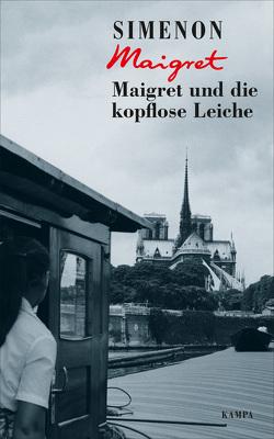 Maigret und die kopflose Leiche von Große,  Brigitte, Simenon,  Georges