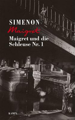 Maigret und die Schleuse Nr. 1 von Klau,  Barbara, Madlung,  Mirjam, Simenon,  Georges, Wille,  Hansjürgen