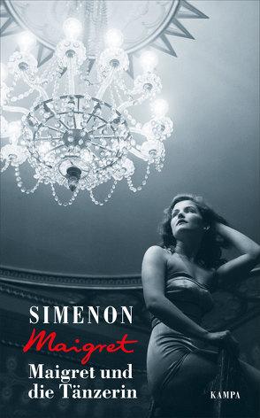 Maigret und die Tänzerin von Hertle,  Marion, Klau,  Barbara, Simenon,  Georges, Wille,  Hansjürgen