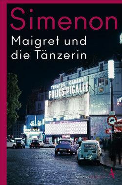 Maigret und die Tänzerin von Klau,  Barbara, Künne,  Cornelia, Simenon,  Georges, Wille,  Hansjürgen