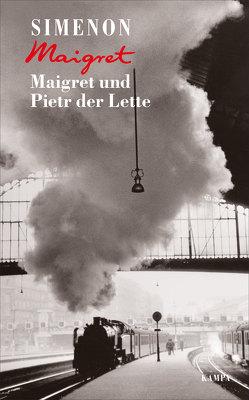 Maigret und Pietr der Lette von Gohlis,  Tobias, Röckel,  Susanne, Simenon,  Georges
