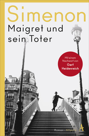 Maigret und sein Toter von Klau,  Barbara, Marzolff,  Sophia, Simenon,  Georges, Wille,  Hansjürgen
