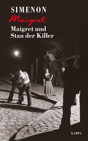 Maigret und Stan der Killer von de Malafosse,  Sina, Klau,  Barbara, Simenon,  Georges, Wille,  Hansjürgen