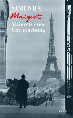Maigrets erste Untersuchung von Kesting,  Hanjo, Klau,  Barbara, Simenon,  Georges, Walter,  Annette, Wille,  Hansjürgen