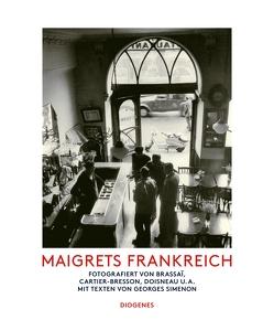 Maigrets Frankreich von Cartier-Bresson,  Henri, diverse Übersetzer, Simenon,  Georges