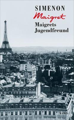 Maigrets Jugendfreund von Klau,  Barbara, Simenon,  Georges, Wille,  Hansjürgen
