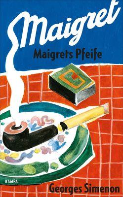 Maigrets Pfeife von Ott,  Karl-Heinz, Simenon,  Georges