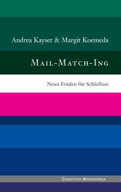 Mail-Match-Ing von Kayser,  Andrea, Koemeda,  Margit