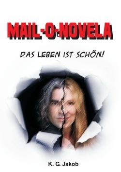 Mail-o-Novela von Jakob,  K. G.