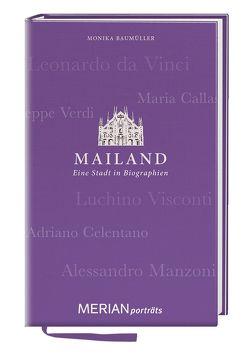 Mailand. Eine Stadt in Biographien von Baumüller,  Monika