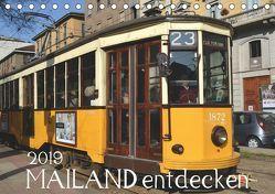 Mailand entdecken (Tischkalender 2019 DIN A5 quer) von Heußlein,  Jutta