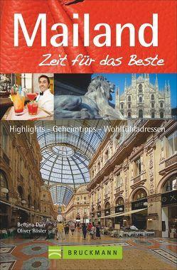 Mailand – Zeit für das Beste von Dürr,  Bettina, Weimar,  Thilo