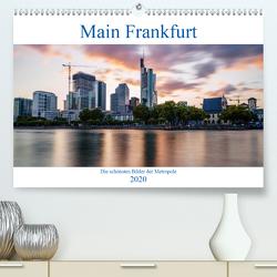 Main Frankfurt (Premium, hochwertiger DIN A2 Wandkalender 2020, Kunstdruck in Hochglanz) von ncpcs