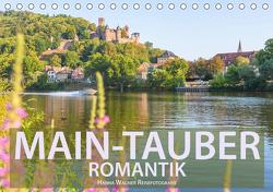 Main-Tauber-Romantik (Tischkalender 2021 DIN A5 quer) von Wagner,  Hanna