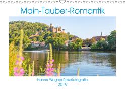 Main-Tauber-Romantik (Wandkalender 2019 DIN A3 quer) von Wagner,  Hanna